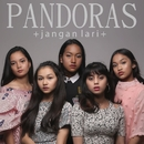 Jangan Lari/Pandoras