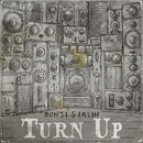 Turn Up/Bunji Garlin