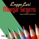 Enggo Lari Vol. 3/Margie Segers