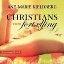 Christians fortælling - Sommerfolket 5 (uforkortet)/Ane-Marie Kjeldberg