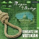 Folge 10: Einsatz im Vatikan/Morgan & Bailey