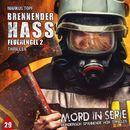 Folge 29: Brennender Hass - Feuerengel 2/Mord in Serie