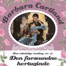 Den forsvundne hertuginde - Barbara Cartland - Den udødelige samling 47 (uforkortet)/Barbara Cartland