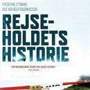 Rejseholdets historie (uforkortet)/Frederik Strand, Ove Kryger Rasmussen