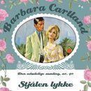 Stjålen lykke - Barbara Cartland - Den udødelige samling 40 (uforkortet)/Barbara Cartland