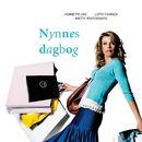 Nynnes Dagbog - Nynnes dagbog 1 (uforkortet)/Anette Vestergaard, Henriette Lind, Lotte Thorsen
