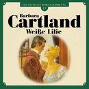Weiße Lilie - Die zeitlose Romansammlung von Barbara Cartland 17 (Ungekürzt)/Barbara Cartland