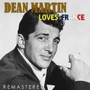 Loves France (Remastered)/Dean Martin