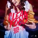 Clean food (feat. Fukking Hero)/Boom Boom Cash