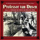 Die neuen Fälle, Fall 11: Professor van Dusen in der Höhle des Löwen/Professor van Dusen