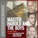 Master Harold and the Boys (Audiodrama)/Athol Fugard