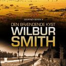 Den brændende kyst - Courtney-serien 4 (uforkortet)/Wilbur Smith