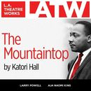 The Mountaintop (Audiodrama)/Katori Hall