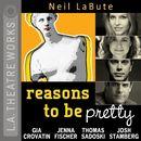 reasons to be pretty (Audiodrama)/Neil LaBute