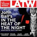 In the Heat of the Night (Audiodrama)/John Ball