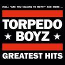 Greatest Hits/Torpedo Boyz