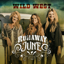 Wild West/Runaway June