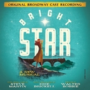 Bright Star (Original Broadway Cast Recording)/Steve Martin & Edie Brickell