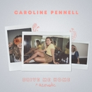 Drive Me Home (Acoustic)/Caroline Pennell