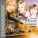 Crimes of the Heart (Audiodrama)/Beth Henley