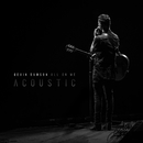All On Me (Acoustic)/Devin Dawson