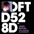Be Somebody (feat. Boswell)/Josh Butler