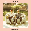 UNMIX/MXM (BRANDNEWBOYS)