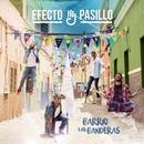 Barrio Las Banderas/Efecto Pasillo