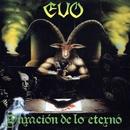 Duración de lo eterno/EVO