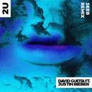 2U (feat. Justin Bieber) [Seeb Remix]/David Guetta