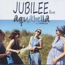 Jubilee Live/Aquabella