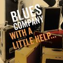 With a Little Help .../Blues Company