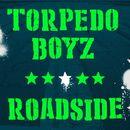 Roadside/Torpedo Boyz