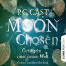 Moon Chosen - Gefährten einer neuen Welt (Gekürzt)/P.C. Cast