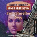 Ein schneller Sieg - Honor Harrington, Teil 3 (Ungekürzt)/David Weber