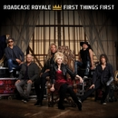 First Things First/Roadcase Royale