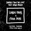 Darker Than The Light That Never Bleeds (Chester Forever Steve Aoki Remix)/Linkin Park