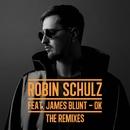 OK (feat. James Blunt) [The Remixes]/Robin Schulz