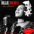 The Collection, Vol. 1 (Remastered)/Billie Holiday