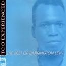 Too Experienced - The Best of Barrington Levy/Barrington Levy