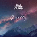 Guilty/Chad Cooper & Robaer