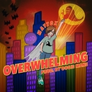 Overwhelming/Matt Ox