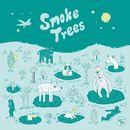 KO-OP 1/Smoke Trees