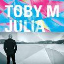 Julia (Single Edit)/Toby M