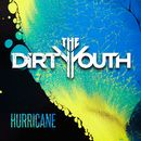 Hurricane/The Dirty Youth