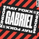 Gabriel (feat. KINdom)/Ray Foxx
