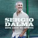 Este amor no se toca/Sergio Dalma