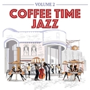 Coffee Time Jazz, Volume 2/Various Artists