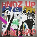 HNDZ Up/Matisse & Sadko