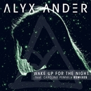 Wake up for the Night (feat. Caroline Pennell) [Remixes]/Alyx Ander